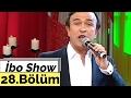 İbo Show - 28. Bölüm (Buzuki Orhan - Erol Evgin - Murat Evgin - Eşref Haptik) (2006)