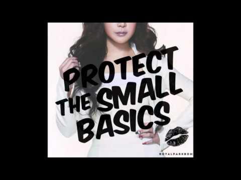 PARK BOM 박봄 of 2NE1  - PROTECT THE SMALL BASICS