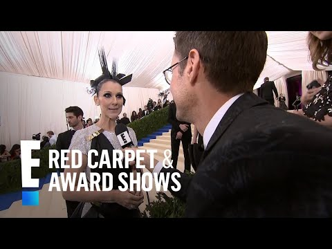 Celine Dion Sings on the 2017 Met Gala Red Carpet | E! Live from the Red Carpet