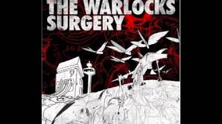 The Warlocks - Come Save Us