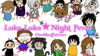 【合唱】Luka Luka★Night Fever【crack / oneshot】