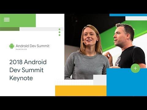 Keynote (Android Dev Summit '18)