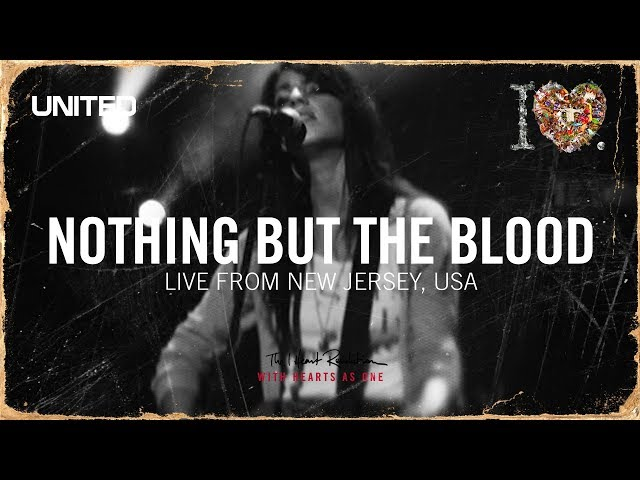 Nothing But the Blood - iHeart Revolution - Hillsong UNITED
