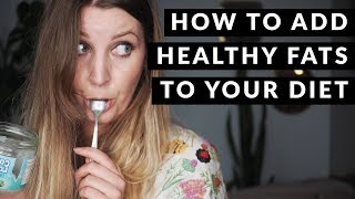 How To Add MORE Healthy Fat To Your Diet // Skyn Therapy
