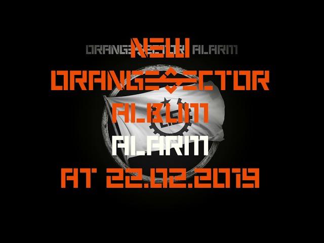 Orange Sector Trailer NEW Album
