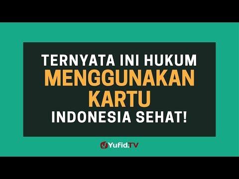 Kartu Indonesia Sehat: Hukum Menggunakan Kartu Indonesia Sehat - Poster Dakwah Yufid TV