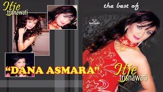Itje Trisnawati - Dana Asmara (Karaoke)