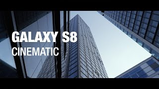 Samsung Galaxy S8: Cinematic 4K Video