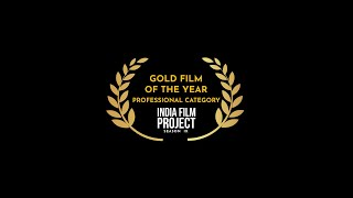 Gaura | Gold Film Of The Year | IFP Season 9