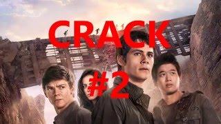 CRACK #2 humor: Scorch Trials (+ Maze Runner)