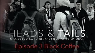 S  1 Episode 3 Master Black Coffee