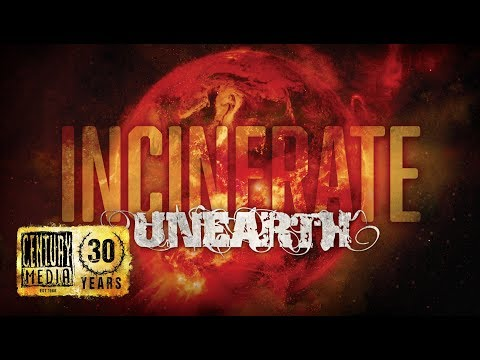 UNEARTH - Incinerate (Album Track)