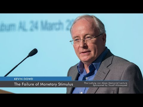 The Failure of Monetary Stimulus | Kevin Dowd