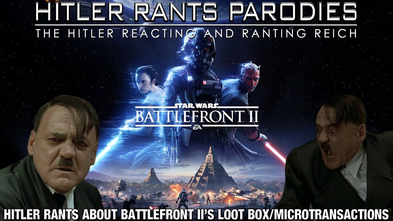 Hitler rants about Battlefront II's loot box/microtransactions