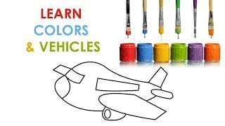 Learn Colors for Kids Videos   Learn Vehicles for Toddlers & Children   Color & Paint a Airplane