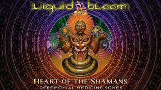 Liquid Bloom - Sacred Blessings
