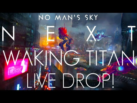No Man's Sky NEXT | Waking Titan Massive London Live Drop! I Was Given Signed No Man's Sky NEXT Box!