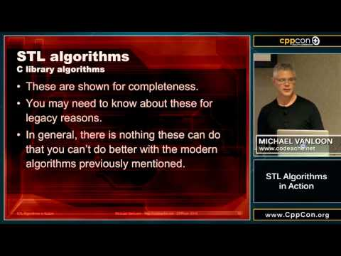 """CppCon 2015: Michael VanLoon """"STL Algorithms in Action """""""