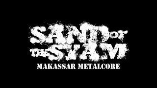Gambar cover Sand Of The Syam (Makassar Metalcore) -  Bertarung Sampai Akhir