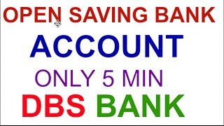 How To Open Saving Bank Account And Earn Money In DBS BANK.