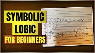 Part 11 Symbolic Logic ( 1 moderate & 1 hard proof) Thumbnail