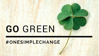 Go Green with One Simple Change