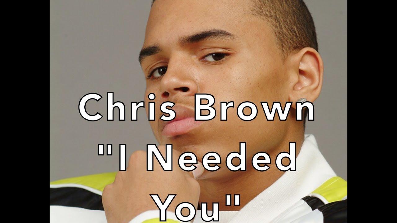 Chris Brown – I Needed You Lyrics | Genius Lyrics