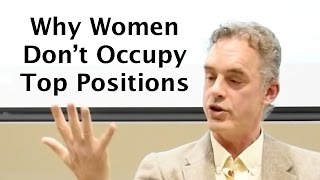 "Epic RANT on Gender ""Equality"" - Jordan Peterson on why there are so few women at the top"
