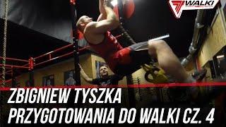 TRENING FUNKCJONALNY - Przygotowania Zbigniewa Tyszki do walki pod okiem Adriana Hoffmana odc.04
