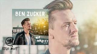 Ben Zucker - Na und  (Steve Moet Remix)