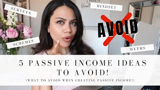 WHY YOU NEED TO AVOID THESE PASSIVE INCOME IDEAS | PASSIVE INCOME IDEAS 2020