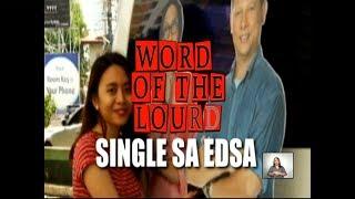 #WordOfTheLourd | Single sa EDSA