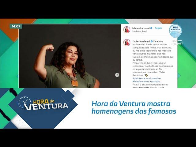 Hora do Ventura mostra homenagens das famosas pelo Dia da Mulher