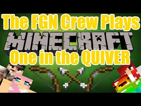 The FGN Crew Plays: Minecraft Mineplex Minigames - One in the Quiver (PC)