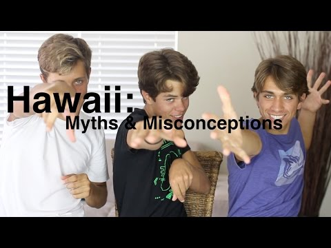 Hawaii: Stupid Questions & Myths
