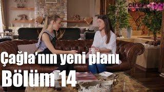 Çilek Kokusu 14. Bölüm - Çağla'nın Yeni Planı
