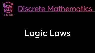 [Discrete Math 1] Logic Laws