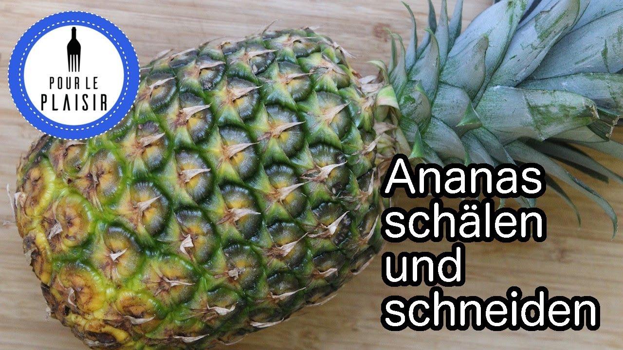 Ananas Schälen Und Schneiden / #Küchentipp 2 / Thomas