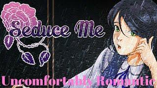 Uncomfortably Romantic - Seduce Me - The Otome (PC)