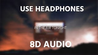 Baixar Phil Collins - In The Air Tonight | 8D AUDIO 🎧