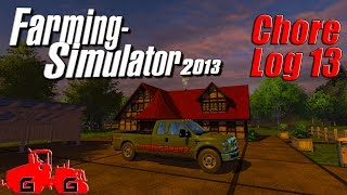Farming Simulator 2013: Chore Log 13 - Sellin' the Farm!