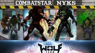 Wolfteam ÇalikuŞu W/combatstar, Nyks Kurtlarin SavaŞi ! Hirr