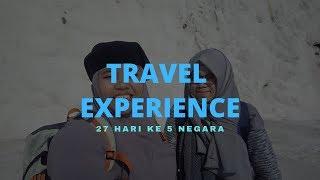 TRAVEL EXPERIENCE - 27 HARI 5 NEGARA (PART I)