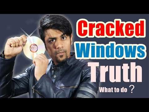 Cracked Windows ?   Truth About Pirated Software   What To Do Now ? Free Software For All Your Needs