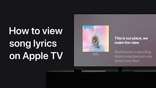 How to see perfectly timed lyrics in Apple Music on your Apple TV – Apple Support