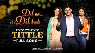 Dil se Dil tak | Moyo kwa Moyo | Full Song HD 3MIN