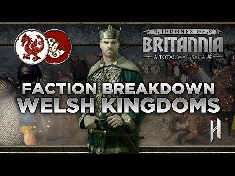 The Welsh Kingdoms Faction Breakdown   Total War Saga: Thrones of Britannia