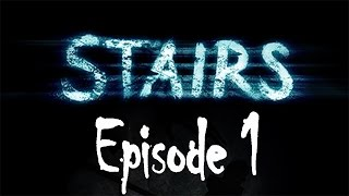 Most Beautiful Horror Game !? - Stairs Gameplay 2015 - Episode 1!