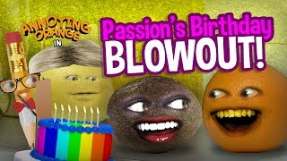 Annoying Orange - Passion's Birthday Blowout!