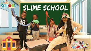 SUPER SIAH'S FIRST DAY OF SLIME SCHOOL- NEW STUDENT IN CLASS